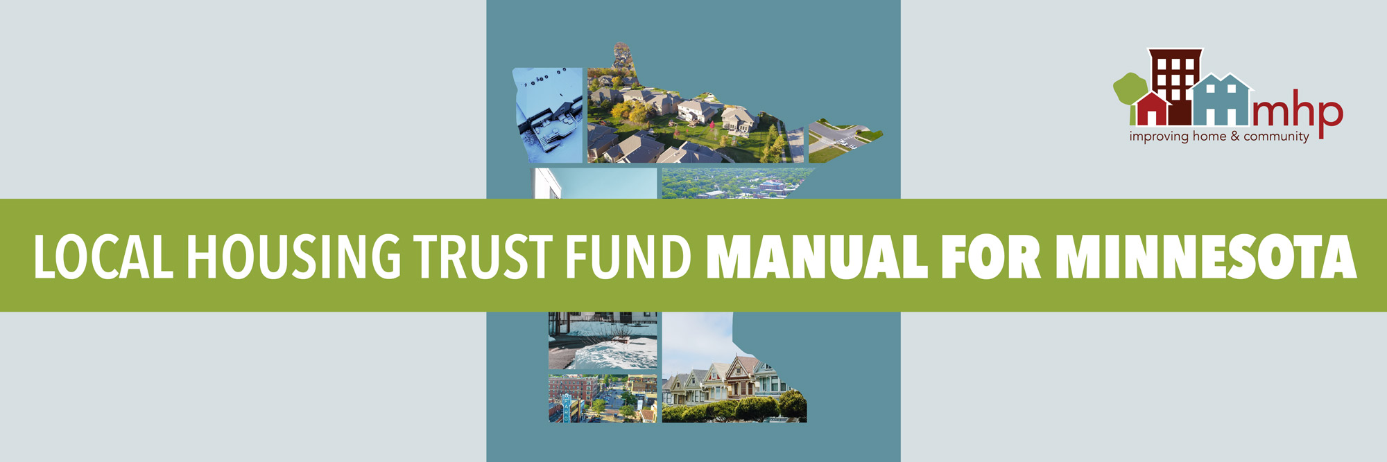 MHP releases Local Housing Trust Fund manual!